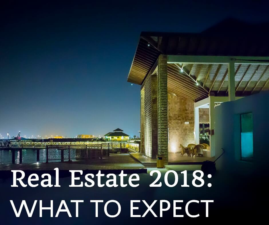 Real Estate 2018_ What to Expect1-min