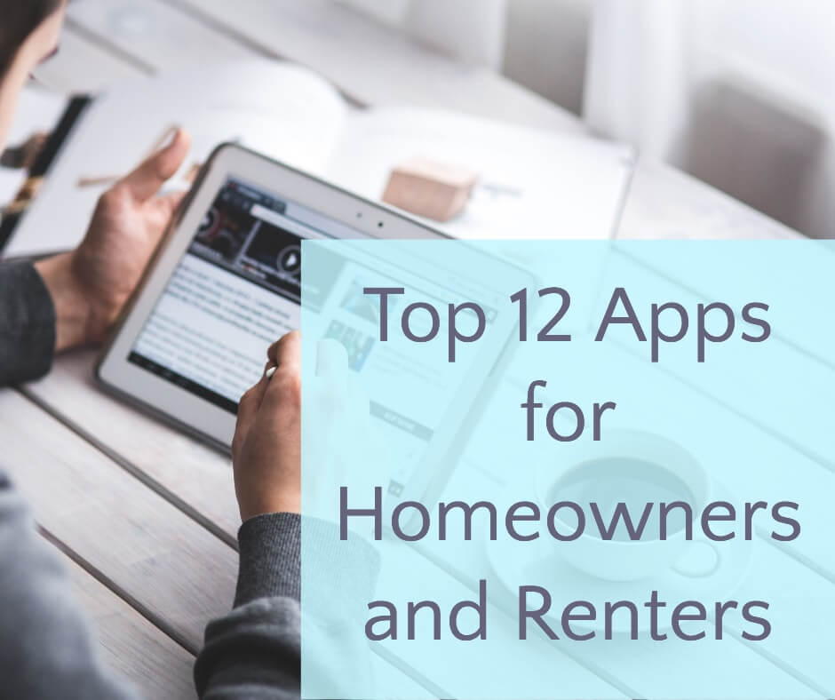 Top 12 Apps for Homeowners and Renters1-min