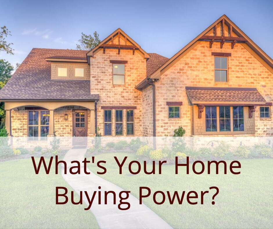 What's Your Home Buying Power1-min