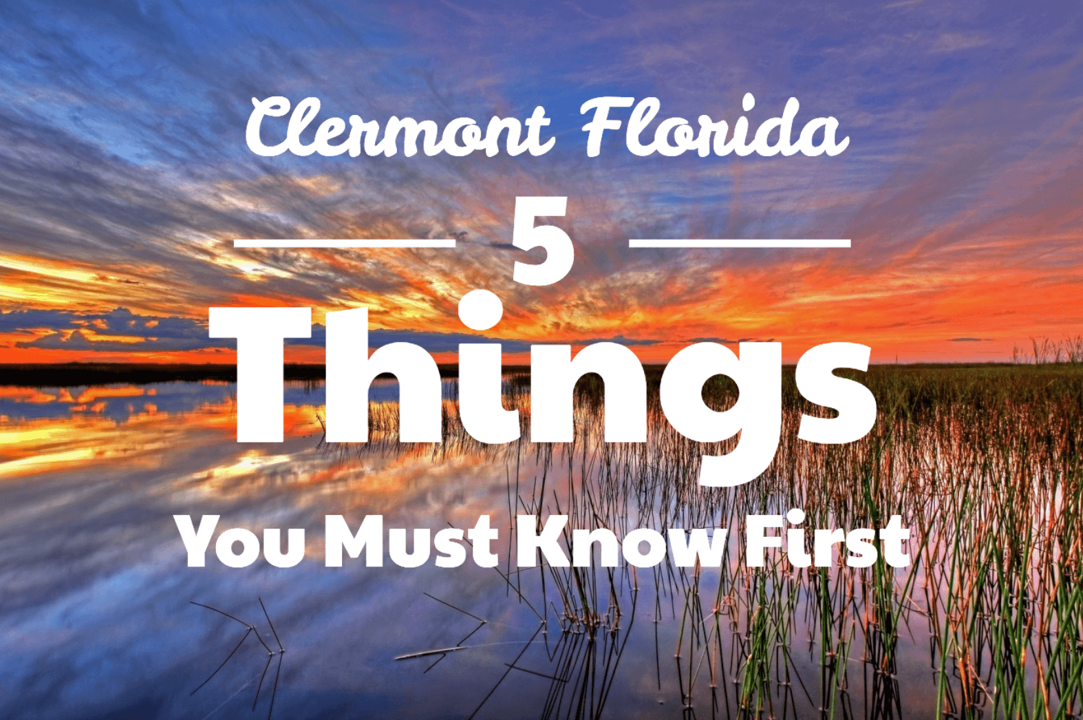 Moving to Clermont Florida: 5 Things You Must Know First